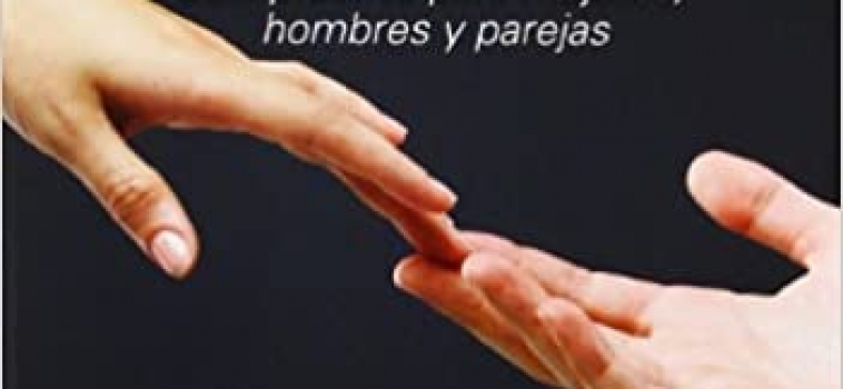 MASTURBACION. Guia práctica para mujeres, hombres y parejas.